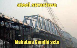 steel structure gandhi setu